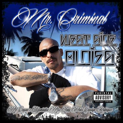 Mr. Criminal альбом Westside Oldies