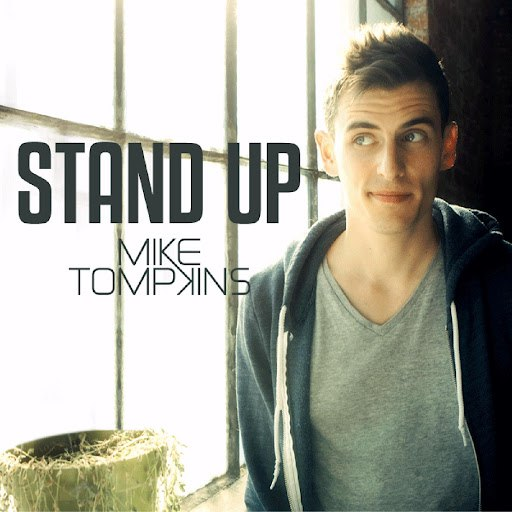 Mike Tompkins альбом Stand Up