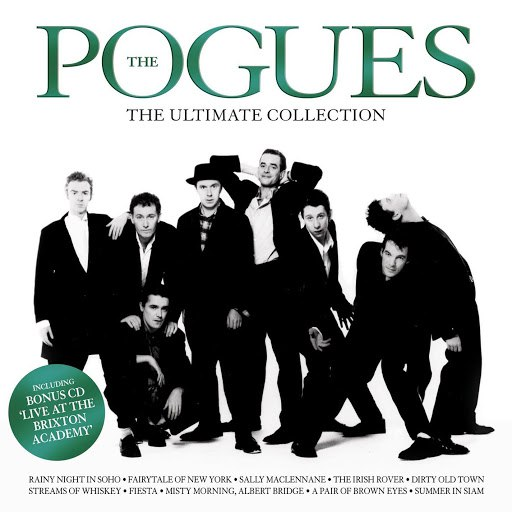 The Pogues альбом The Ultimate Collection (with Bonus disc Live At The Brixton Academy)