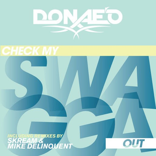 Donae'o альбом Check My Swagga Out - Remix Bundle