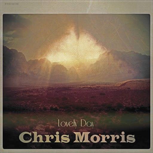 Chris Morris альбом Lovely Day