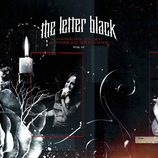 The Letter Black альбом Hanging On By A Thread Sessions Vol. 2