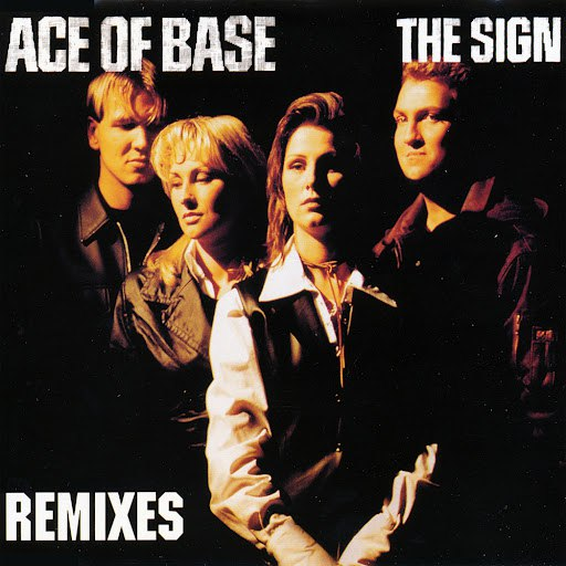 Ace of Base альбом The Sign (The Remixes)