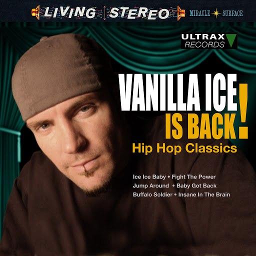 Vanilla Ice альбом Vanilla Ice Is Back! - Hip Hop Classics