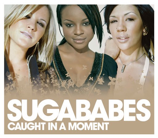 Sugababes альбом Caught In A Moment