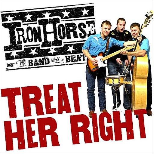 Iron Horse альбом Treat Her Right