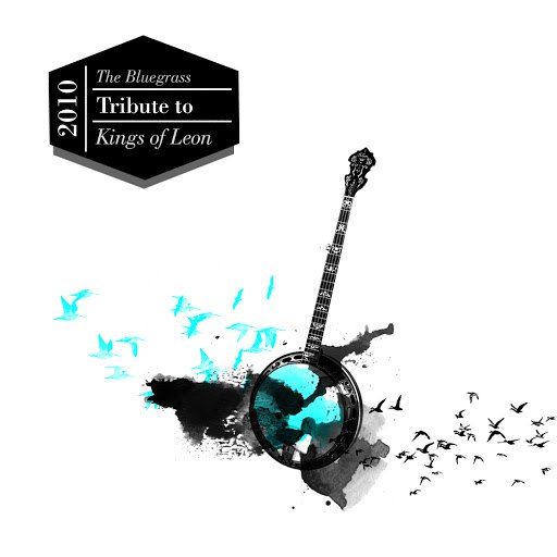 Iron Horse альбом The Bluegrass Tribute to Kings of Leon