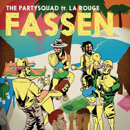 The Partysquad альбом Fassen (Nak Panya Anthem)