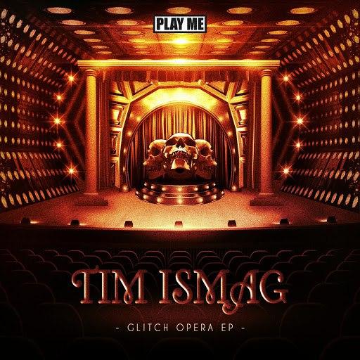 Tim Ismag альбом Glitch Opera EP