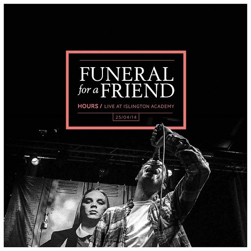 Funeral For A Friend альбом Hours - Live at Islington Academy