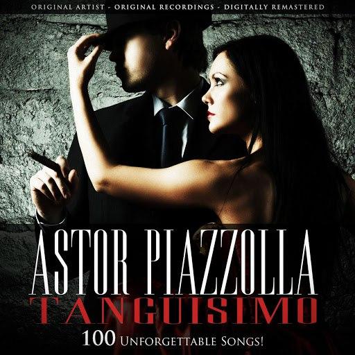 Астор Пьяццолла альбом Tanguisimo - 100 Recordings!