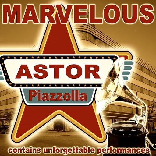 Астор Пьяццолла альбом Marvelous
