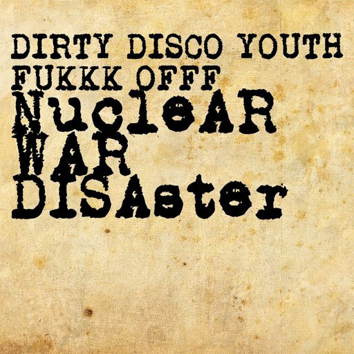 Fukkk Offf альбом Nuclear War Disaster EP