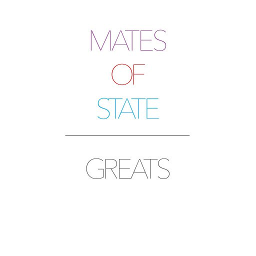 Mates Of State альбом Greats
