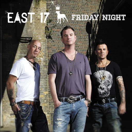 East 17 альбом Friday Night