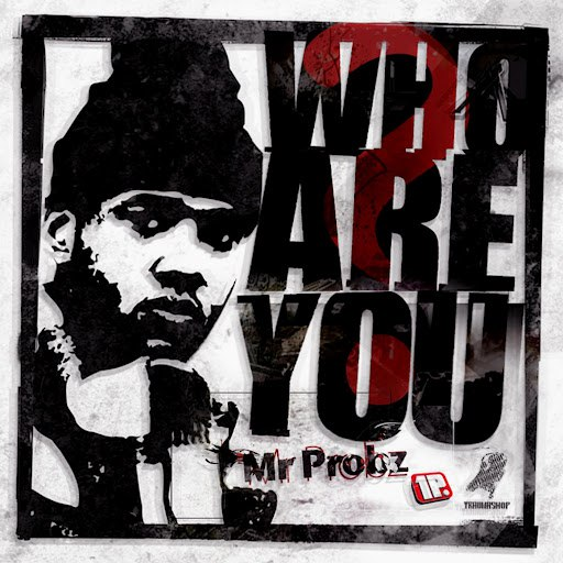 Mr. Probz альбом Who Are You?