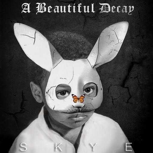 Skye альбом A Beautiful Decay - EP