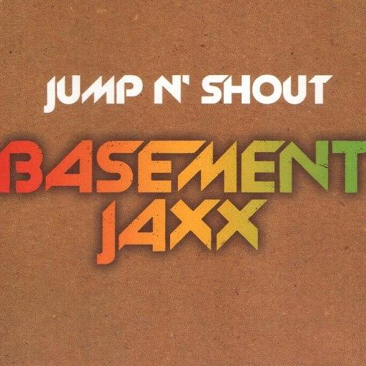 Basement Jaxx альбом Jump 'N Shout