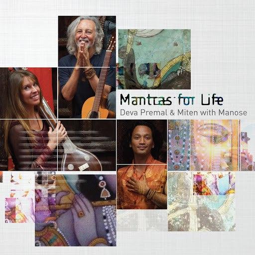 Deva Premal альбом Mantras for Life (with Manose)