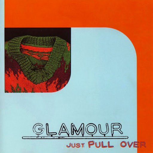 Glamour альбом Just Pull Over