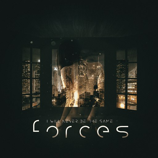 I Will Never Be The Same альбом Forces