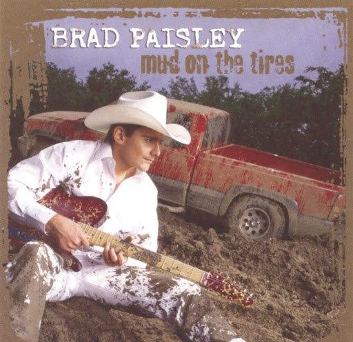 Brad Paisley альбом Mud On The Tires