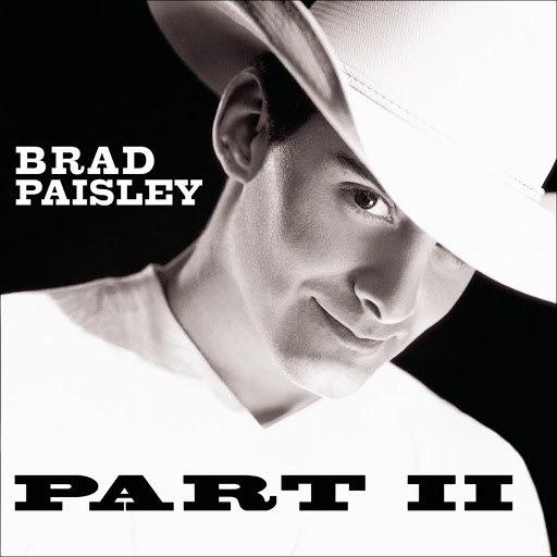 Brad Paisley альбом Part II