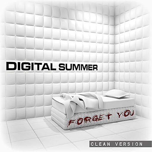 Digital Summer альбом Forget You (Clean Version) [feat. Clint Lowery]