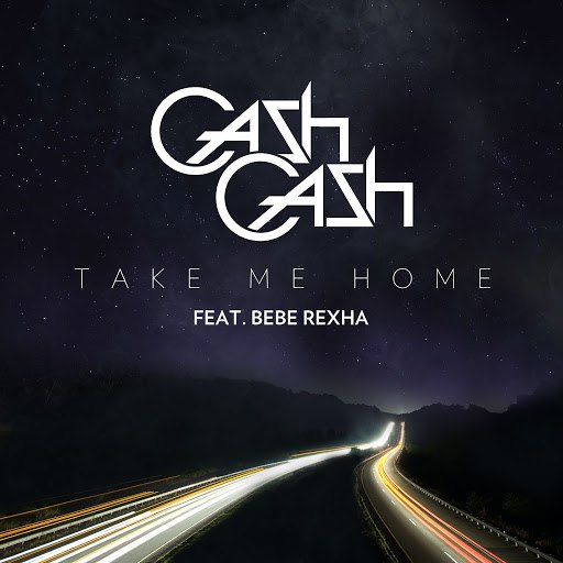 Cash Cash альбом Take Me Home (feat. Bebe Rexha)