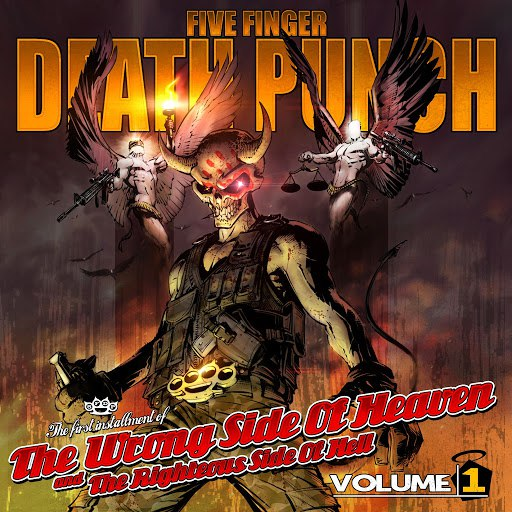 Five Finger Death Punch альбом The Wrong Side Of Heaven And The Righteous Side Of Hell, Vol. 1