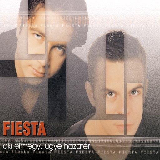 fiesta альбом Aki Elmegy, Ugye Hazater?