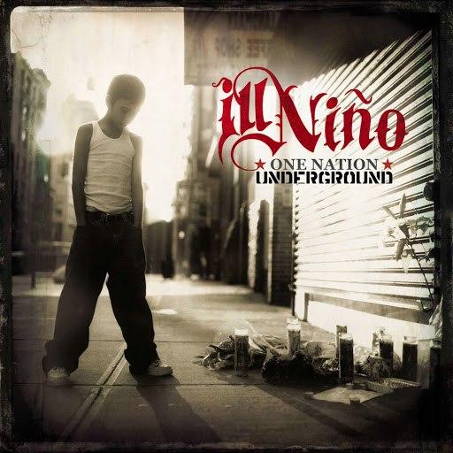 Ill Niño альбом One Nation Underground