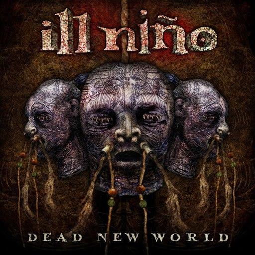 Ill Niño альбом Dead New World