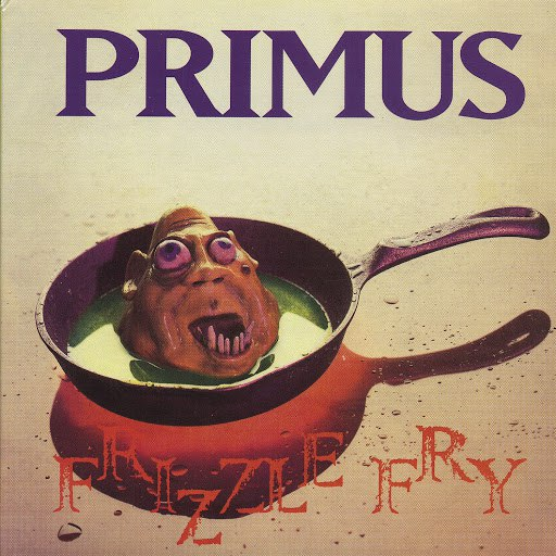 Primus альбом Frizzle Fry (Remastered)