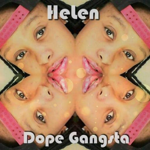 Helen альбом Dope Gangsta