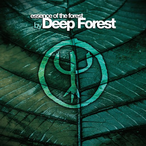 Deep Forest альбом Essence Of The Forest By Deep Forest