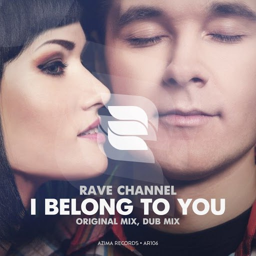 Rave Channel альбом I Belong To You