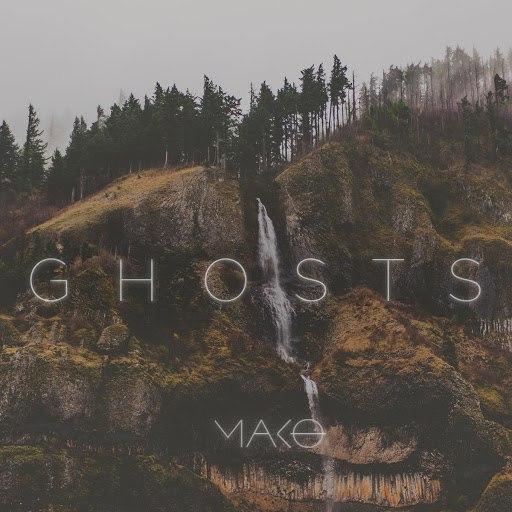 Mako альбом Ghosts (Radio Edit)