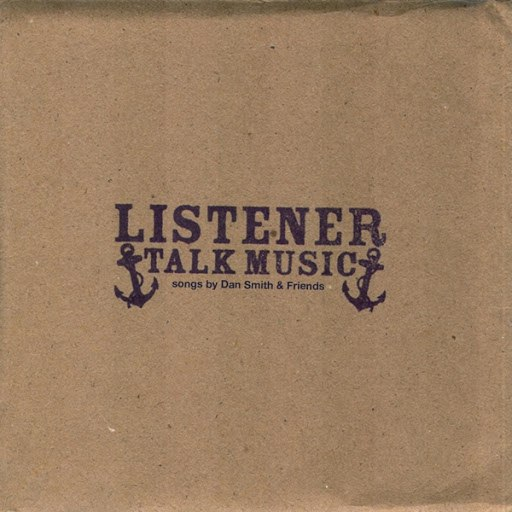 Listener альбом Talk Music (feat. Dan Smith & Friends)