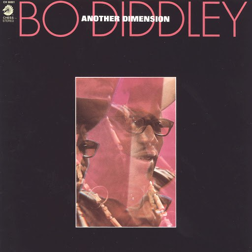 Bo Diddley альбом Another Dimension