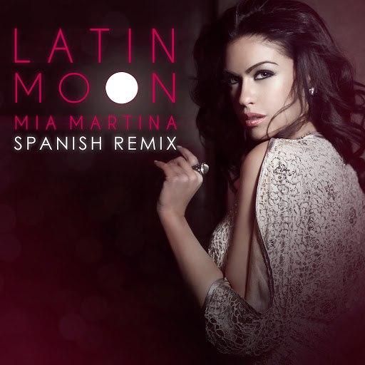 Mia Martina альбом Latin Moon (Spanish Remix)