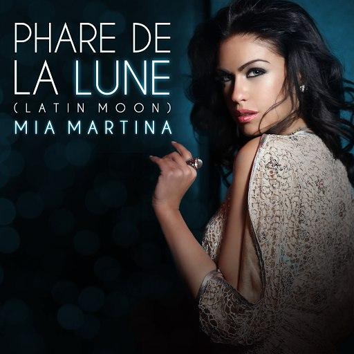 Mia Martina альбом Phare De La Lune (Latin Moon)