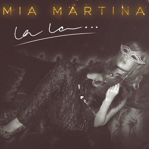 Mia Martina альбом La La…