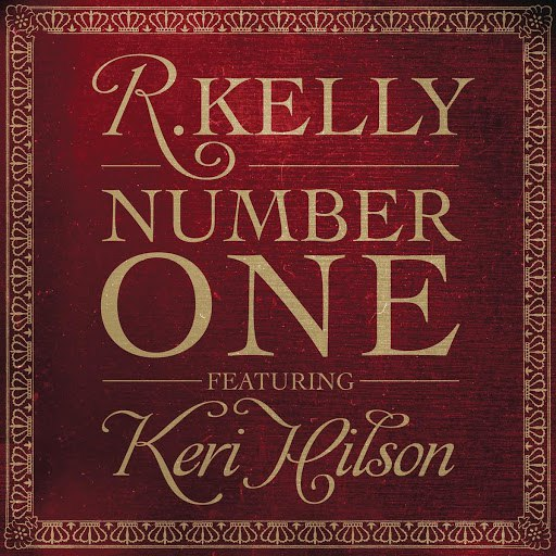 R. Kelly альбом Number One Remixes