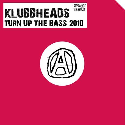 Klubbheads альбом Turn Up The Bass 2010