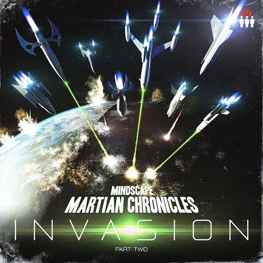 Mindscape альбом Martian Chronicles - Invasion, Pt. 2