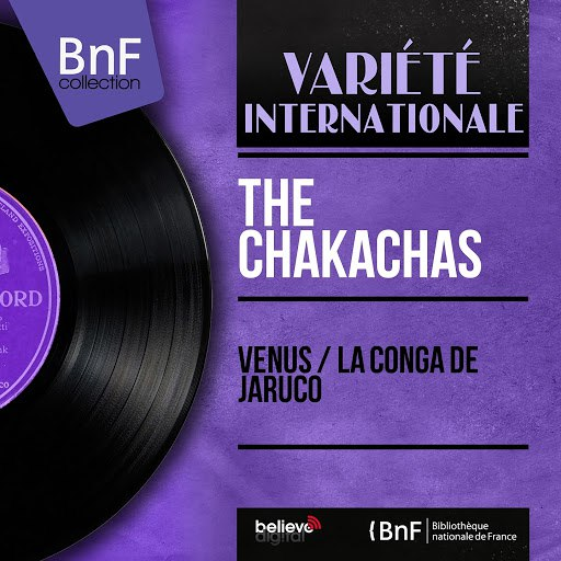 The Chakachas альбом Vénus / La Conga de Jaruco (Mono Version)