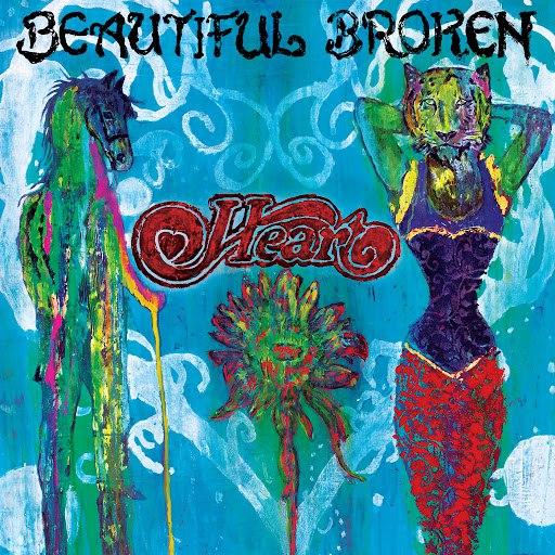 Heart альбом Beautiful Broken