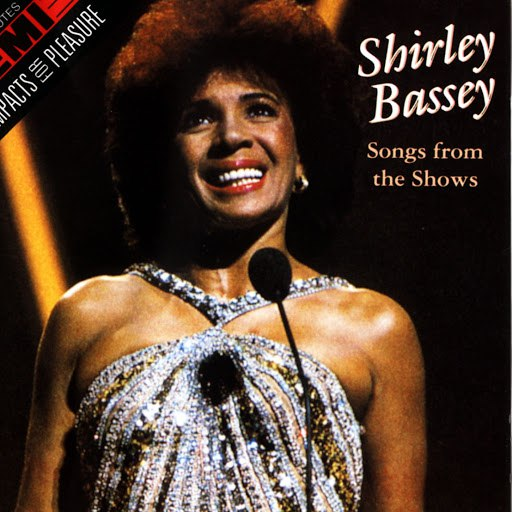 Shirley Bassey альбом Songs From The Shows