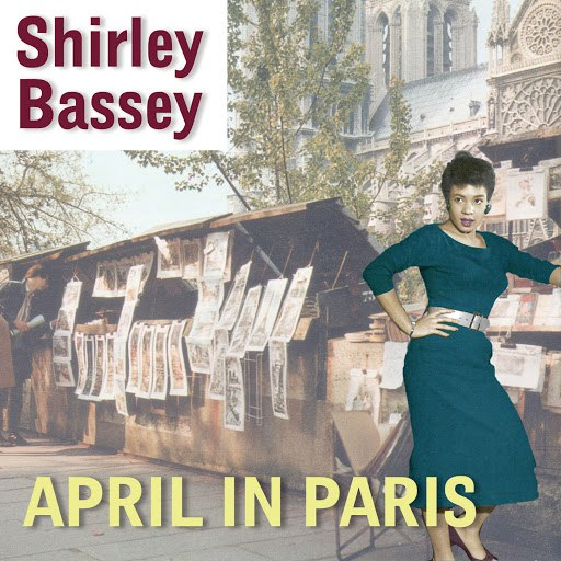 Shirley Bassey альбом April In The Paris